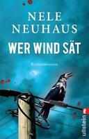 Wer Wind sät von Nele Neuhaus (2011, Taschenbuch) wie neu!