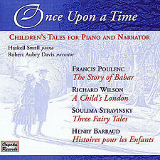 Once Upon a Time: Children's Tales For Piano and Narrator by Haskell Behrend CD