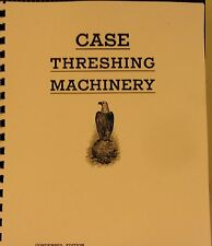 1913  J.I. Case Threshing Machine Co. CASE Threshing Machinery Condensed Edition
