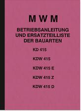 MWM KD KDW 415 E Z D Bedienungsanleitung Ersatzteilliste Handbuch Teilekatalog
