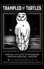 TRAMPLED BY TURTLES / GHOST OF PAUL REVERE 2019 HOUSTON CONCERT TOUR POSTER-Folk