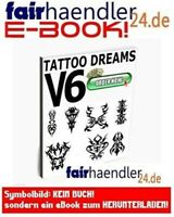 TATTOO DREAMS V6 Symbole Tribals Vorlagen Tattoos Ebook TÄTOWIERUNGEN E-LIZENZ