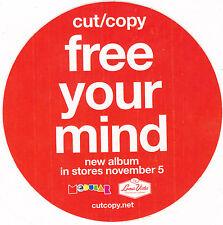 CUT/COPY STICKER Official Promo 2013 FREE YOUR MIND New Mint Original CHEAP!