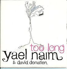 YAEL NAIM TOO LONG RARE 2008 UK 1-TRACK PROMO CD