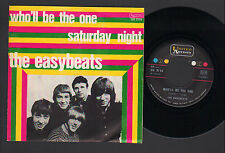 """7"""" EASYBEATS WHO'LL BE THE ONE / SATURDAY NIGHT ORIGINAL ITALY 1967 PSYCHEDELIC"""