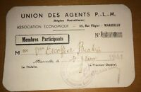 Carte Union Des Agents PLM. Marseille ,1941.
