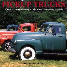 Pickup Trucks: A History of the Great American Vehicle by Lukach, Justin