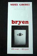 BRYEN Camille Affiche Musée GIRODET MONTARGIS 1978 éc.de Paris Abstraction Lyriq