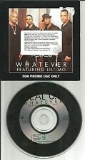 IDEAL w/ LIL MO Whatever  CLUB MIX & INSTRUMENTAL & ACAPPELLA PROMO DJ CD Single