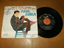 PAUL ANKA - HELLO YOUNG LOVERS - I LOVE YOU IN  - 45 PS  / LISTEN - TEEN POPCORN