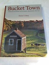 "Bucket Town ""Woodenware and Wooden Toys of Hingham, Massachusetts 1635 - 1945"