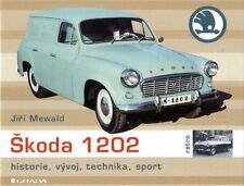 Book - Skoda 1202 Estate Van Pick-Up 1201 1200 - History Range - Jiri Mewald