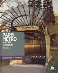 Paris Métro - Histoire et design - Sybil Canac - Bruno Cabanis - Massin