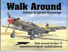 Squadron Walk Around Series Allison Engine Mustangs Soft Cover Ref. NM-  5513