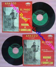 LP 45 7'' MARINO E I GHIBELLINI Arazzo El paso italy METROPOL no cd mc vhs dvd