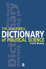The Blackwell Dictionary of Political Science: A User's Guide to Its Terms by B