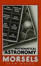 Mathematical Astronomy Morsels Meeus, Jean Hardcover Used - Very Good