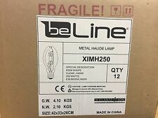 12 NEW 250 Watt Metal Halide Lamp By beLine