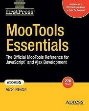 Mootools Essentials: The Official Mootools Reference for Javascript Express Post