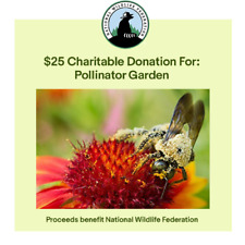 $25 Charitable Donation For: Pollinator Garden