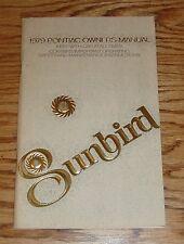 Original 1979 Pontiac Sunbird Owners Operators Manual 79