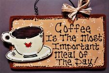 COFFEE CUP Meal Of The Day SIGN Kitchen Country Wall Art Hanger Decor Plaque