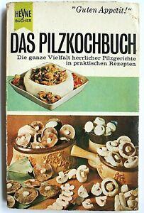 Das Pilzkochbuch