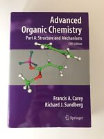 Advanced Organic Chemistry: Advanced Organic Chemistry by Francis A. Carey...