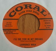 Lawrence Welk ~ I'll See You In My Dreams / Till We Meet Again ~ (VG+)