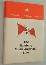 Cooper Kludas Pein THE HAMBURG SOUTH AMERICA LINE Hamburg-Süd Merchant Navy HSDG