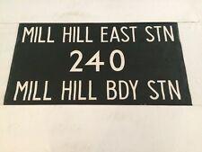 "London Harrow Vintage Linen Bus Blind 36""- 240 Mill Hill East Broadway Station"