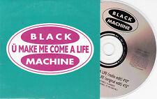 CD CARTONNE CARDSLEEVE BLACK MACHINE U MAKE ME COME A LIFE 2 VERSIONS 1995
