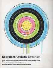 Exorcism / Aesthetic Terrorism. Fiery temperaments in contemporary art. 2000.