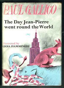 PAUL GALLICO, THE DAY JEAN -PIERRE WENT ROUND THE WORLD, HB,DUST JACKET, 1st edi