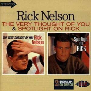 Ricky Nelson - Very Thought of You/Spotlight on Rick (1997) CD - VG Condition