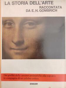 GOMBRICH E. H. LA STORIA DELL'ARTE 1966 Einaudi