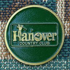 "RARE_VINTAGE_  Hanover Country Club   1"" Golf Ball Marker"