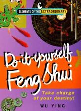 Do-it-yourself Feng Shui (Elements of the Extraordinary)-Wu Ying