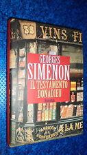 GEORGES SIMENON:IL TESTAMENTO DONADIEU.ROMANZO ROMAN ROMAN CDE COPERTINA RIGIDA!