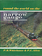 Round the World on the Narrow Gauge by Whitehouse & Christopher-First U.S. Ed.