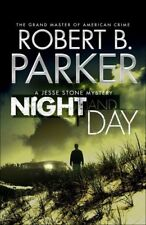 Night and Day: A Jesse Stone Mystery By Robert B. Parker. 9781849160506