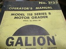 Galion 118 Series B Motor Grader Operators Manual