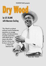 """Dry Wood DVD Les Blank documentary """"Bois Sec"""" Ardoin"""