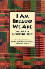 NEW I Am Because We Are: Readings in Black Philosophy