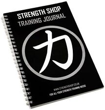 Strength Shop Training Journal / Diary / Notepad / Log Book - Progress planner