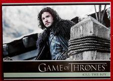 GAME OF THRONES - Season 5 - Card #13 - KILL THE BOY - A - Rittenhouse 2016
