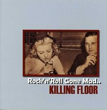 Killing Floor, The Killing Floor - Rock N Roll Gone Mad [New CD] UK - Import
