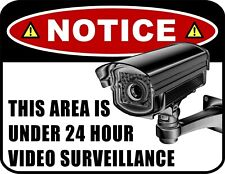 Notice - This Area is Under 24 Hour Video Surveillance 9 x 11.5 Laminated Sign