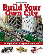 Lego : Build Your Own City by Lutz Uhlmann, Joachim Klang and Oliver Albrecht (2