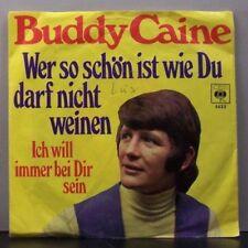 """(o) Buddy Caine - Wer So Schön Ist Wie Du, Darf Nicht Weinen (7"""" Single)"""